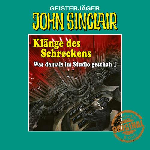Hoerbuch John Sinclair, Tonstudio Braun, Klänge des Schreckens - Was damals im Studio geschah, Teil 1 - Jason Dark - Diverse Sprecher