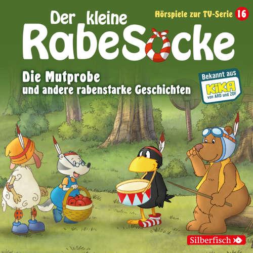 Der kleine Rabe Socke, Hörspiele zur TV Serie 16: Die Mutprobe, Ein echter Krimi, Der geteilte Wald