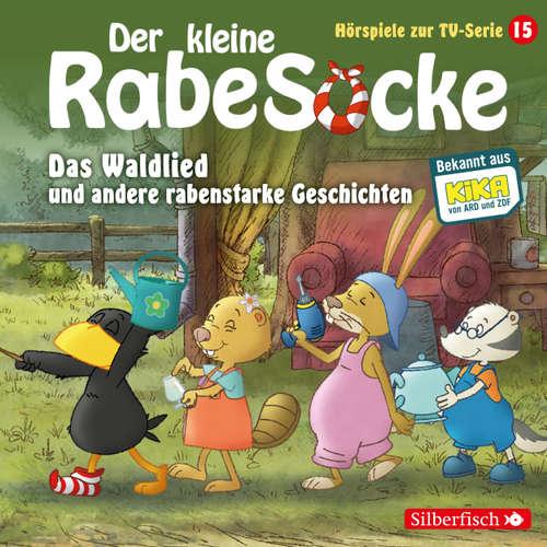 Der kleine Rabe Socke, Hörspiele zur TV Serie 15: Das Waldlied, Allerbeste Freunde, Die Geburtstagsretter