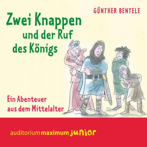 Zwei Knappen und der Ruf des Königs - Ein Abenteuer aus dem Mittelalter