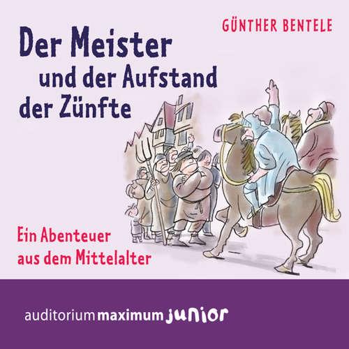 Der Meister und der Aufstand der Zünfte - Ein Abenteuer aus dem Mittelalter