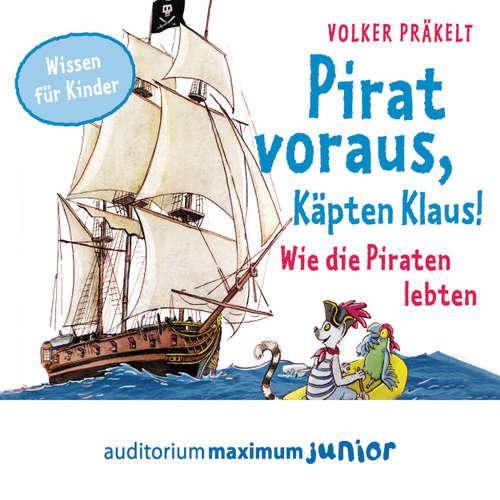 Pirat voraus, Käpten Klaus! - Wie die Piraten lebten
