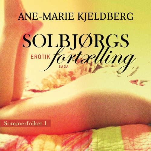 Solbjørgs fortælling - Sommerfolket 1