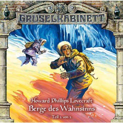 Hoerbuch Gruselkabinett, Folge 45: Berge des Wahnsinns (Folge 2 von 2) - H.P. Lovecraft - Reiner Schöne