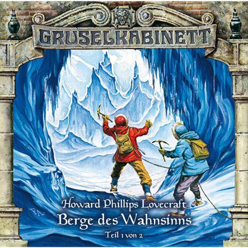 Hoerbuch Gruselkabinett, Folge 44: Berge des Wahnsinns (Folge 1 von 2) - H.P. Lovecraft - Reiner Schöne