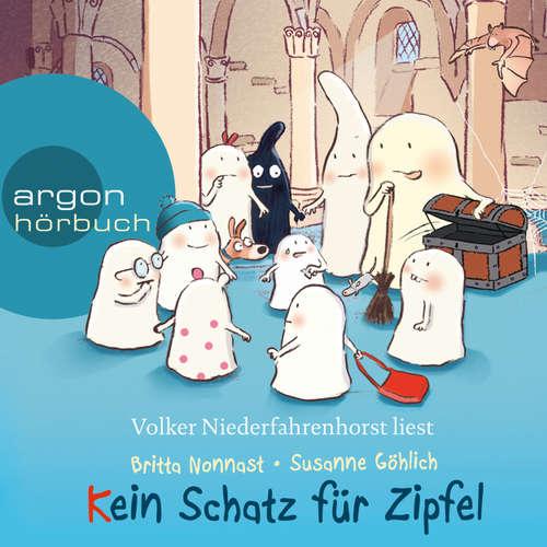 Hoerbuch Kein Schatz für Zipfel - 10 kleine Burggespenster - Britta Nonnast - Volker Niederfahrenhorst