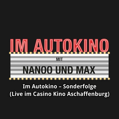 "Hoerbuch Im Autokino, Sonderfolge (Live im Casino Kino Aschaffenburg) - Max ""Rockstah"" Nachtsheim - Max ""Rockstah"" Nachtsheim"