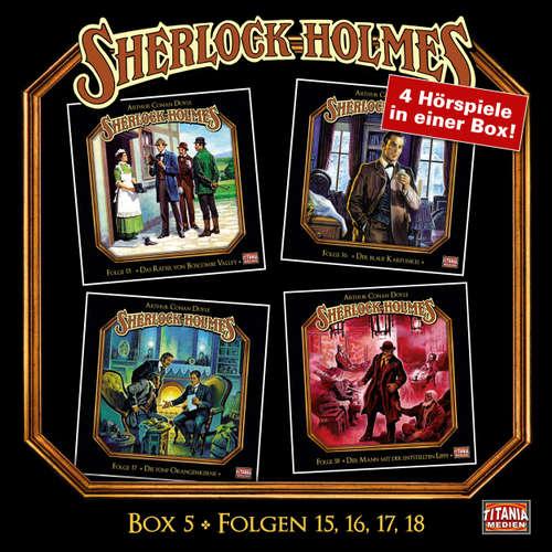 Hoerbuch Sherlock Holmes - Die geheimen Fälle des Meisterdetektivs, Box 5: Folgen 15, 16, 17, 18 - Arthur Conan Doyle - Joachim Tennstedt