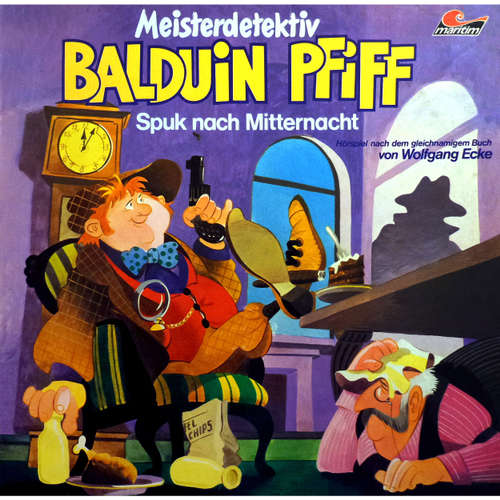 Hoerbuch Balduin Pfiff, Folge 2: Spuk nach Mitternacht - Wolfgang Ecke - Ludwig Thiesen