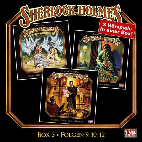 Hoerbuch Sherlock Holmes - Die geheimen Fälle des Meisterdetektivs, Box 3: Folgen 9, 10, 12 - Arthur Conan Doyle - Joachim Tennstedt
