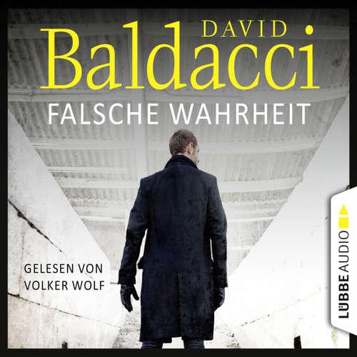 Hoerbuch Falsche Wahrheit - Will Robies vierter Fall - Will Robie 4 - David Baldacci - Volker Wolf