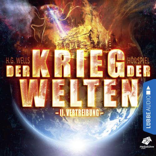 Hoerbuch Vertreibung - Der Krieg der Welten, Teil 2 - H.G. Wells - Sascha Rotermund