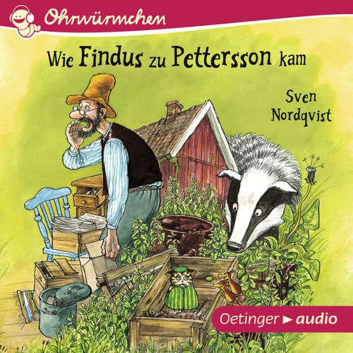 Hoerbuch Ohrwürmchen - Wie Findus zu Pettersson kam - Sven Nordqvist - Gunter Schoß