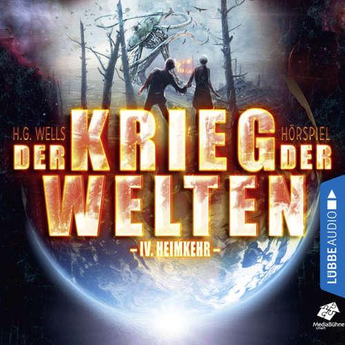 Hoerbuch Heimkehr - Der Krieg der Welten, Teil 4 - H.G. Wells - Sascha Rotermund