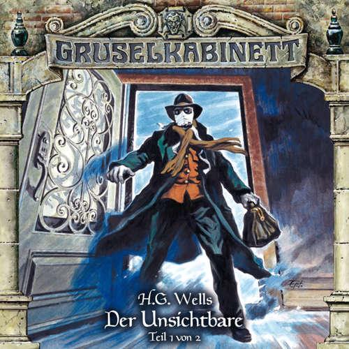 Hoerbuch Gruselkabinett, Folge 120: Der Unsichtbare (Teil 1 von 2) - H.G. Wells - Simon Böer