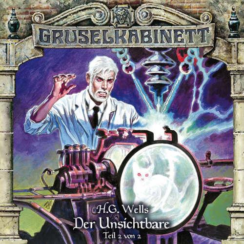 Hoerbuch Gruselkabinett, Folge 121: Der Unsichtbare (Teil 2 von 2) - H.G. Wells - Simon Böer