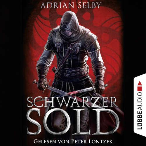 Hoerbuch Schwarzer Sold - Adrian Selby - Peter Lontzek