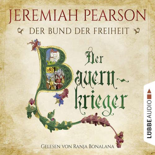 Der Bauernkrieger - Der Bund der Freiheit - Freiheitsbund-Saga 3