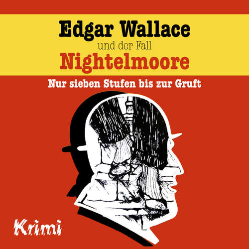 Hoerbuch Edgar Wallace, Nr. 4: Edgar Wallace und der Fall Nightelmoore - Ludger Billerbeck - Günther Dockerill