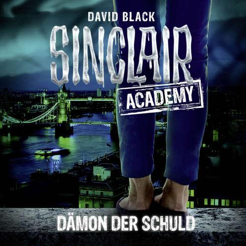 Hoerbuch John Sinclair, Sinclair Academy, Folge 8: Dämon der Schuld - David Black - Thomas Balou Martin