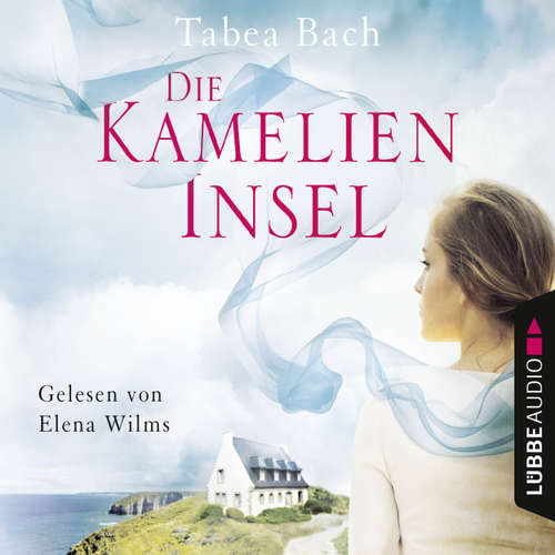 Hoerbuch Die Kamelien-Insel - Kamelien-Insel 1 - Tabea Bach - Elena Wilms