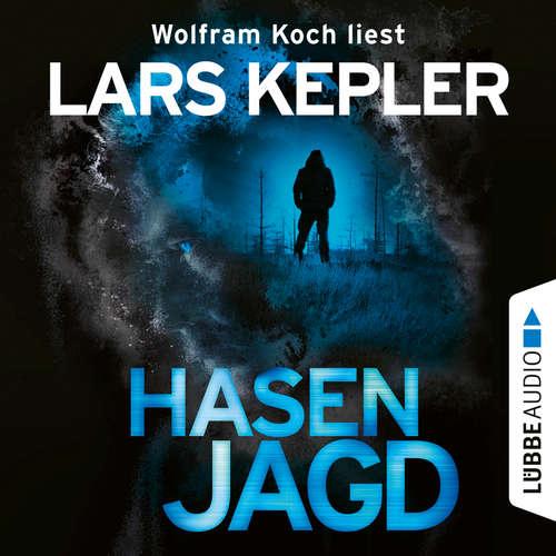 Hoerbuch Hasenjagd - Joona Linna 6 - Lars Kepler - Wolfram Koch