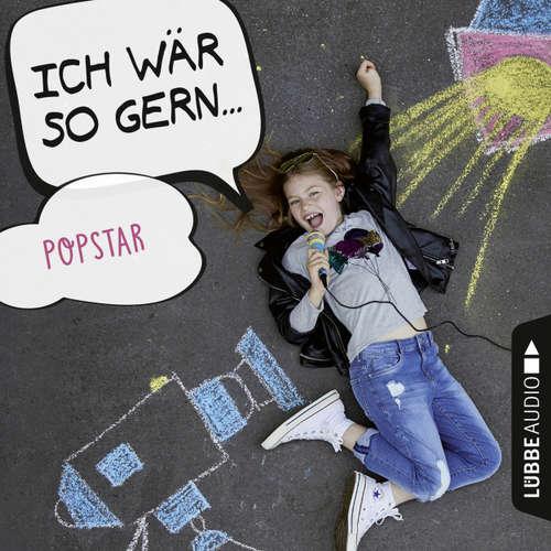 Hoerbuch Ich wär so gern Popstar - Christian Bärmann - Martin Maria Schwarz