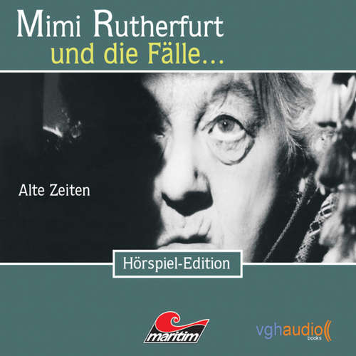 Hoerbuch Mimi Rutherfurt, Folge 1: Alte Zeiten - Maureen Butcher - Gisela Fritsch