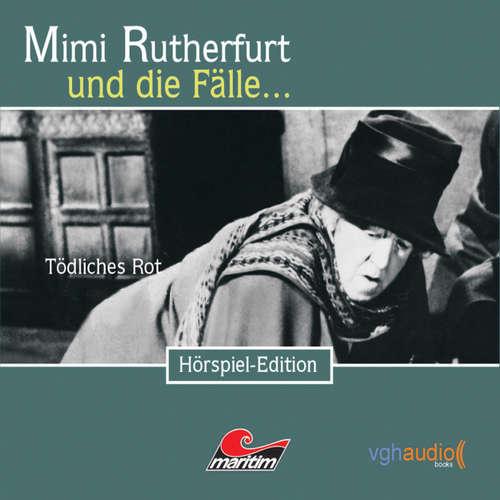 Hoerbuch Mimi Rutherfurt, Folge 13: Tödliches Rot - Ben Sachtleben - Gisela Fritsch