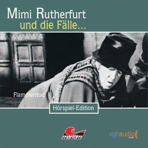 Hoerbuch Mimi Rutherfurt, Folge 15: Flammentod - Maureen Butcher - Gisela Fritsch