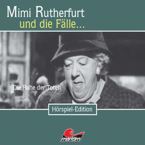 Hoerbuch Mimi Rutherfurt, Folge 17: Die Ruhe der Toten - Maureen Butcher - Gisela Fritsch