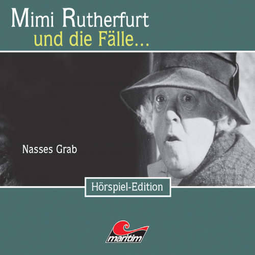 Hoerbuch Mimi Rutherfurt, Folge 20: Nasses Grab - Maureen Butcher - Gisela Fritsch