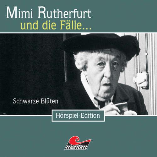 Hoerbuch Mimi Rutherfurt, Folge 24: Schwarze Blüten - Ben Sachtleben - Gisela Fritsch