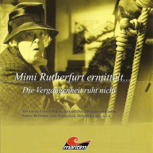 Hoerbuch Mimi Rutherfurt, Mimi Rutherfurt ermittelt ..., Folge 2: Die Vergangenheit ruht nicht - Gabriele Brinkmann - Gisela Fritsch