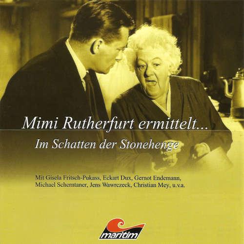 Hoerbuch Mimi Rutherfurt, Mimi Rutherfurt ermittelt ..., Folge 4: Im Schatten der Stonehenge - Gabriele Brinkmann - Gisela Fritsch