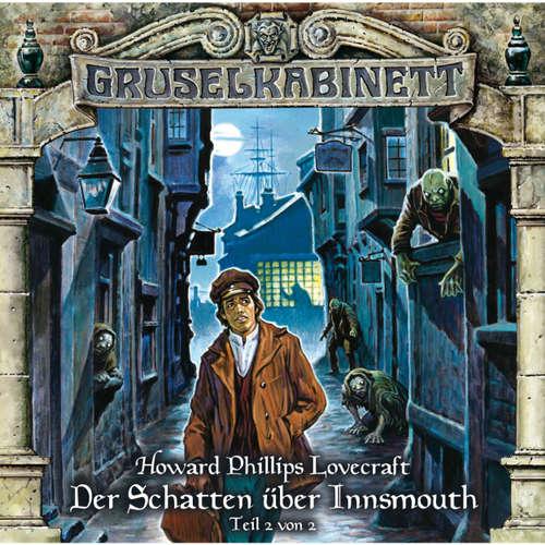 Hoerbuch Gruselkabinett, Folge 67: Der Schatten über Innsmouth (Teil 2 von 2) - H.P. Lovecraft - Louis Friedemann Thiele