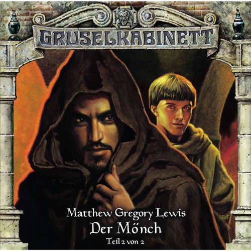 Hoerbuch Gruselkabinett, Folge 81: Der Mönch (Teil 2 von 2) - M.G. Lewis - David Nathan