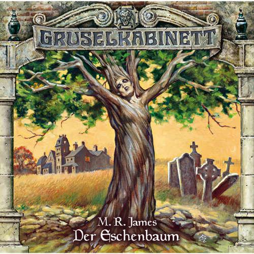 Hoerbuch Gruselkabinett, Folge 71: Der Eschenbaum - M.R. James - Sebastian Schulz