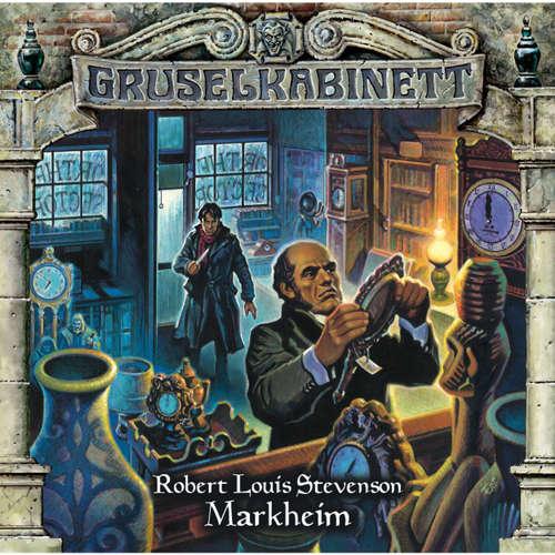 Hoerbuch Gruselkabinett, Folge 72: Markheim - Robert Louis Stevenson - Helmut Zierl