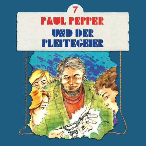 Hoerbuch Paul Pepper, Folge 7: Paul Pepper und der Pleitegeier - Felix Huby - Jürgen Scheller