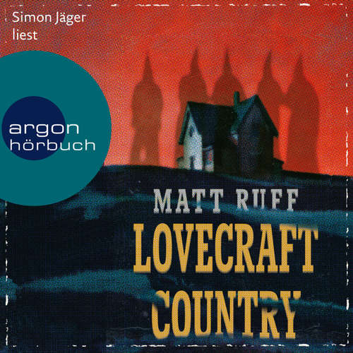 Audiobook Lovecraft Country - Matt Ruff - Simon Jäger