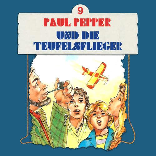 Hoerbuch Paul Pepper, Folge 9: Paul Pepper und die Teufelsflieger - Felix Huby - Jürgen Scheller