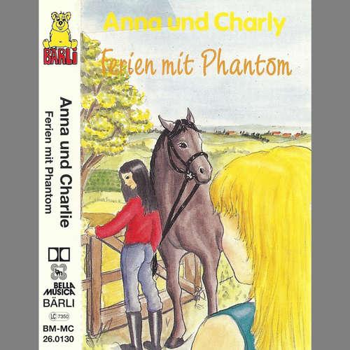 Hoerbuch Anna und Charly: Ferien mit Phantom - Jost Niemeier - Detlef Werner