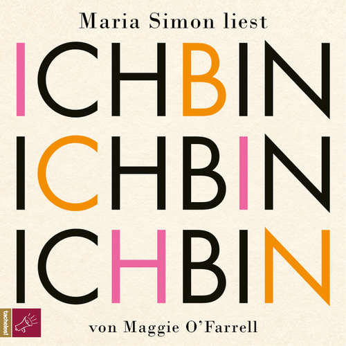Hoerbuch Ich bin, ich bin, ich bin - Maggie O'Farrell - Maria Simon