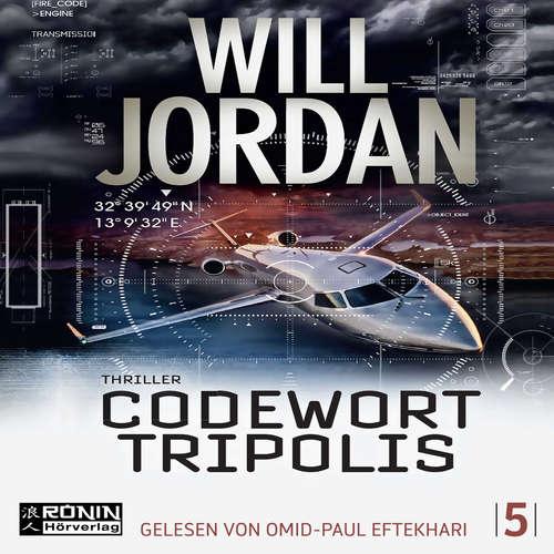 Hoerbuch Codewort Tripolis - Ryan Drake 5 - Will Jordan - Omid-Paul Eftekhari