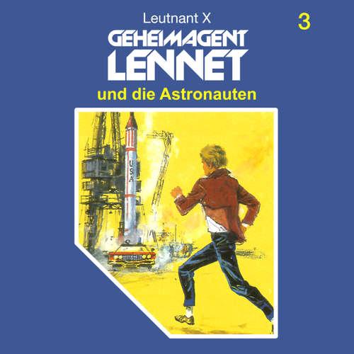 Hoerbuch Geheimagent Lennet, Folge 3: Geheimagent Lennet und die Astronauten - Leutnant X - Rolf Schimpf
