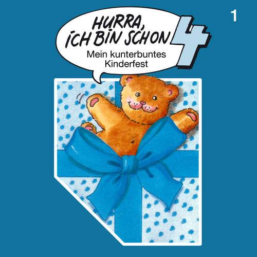 Hoerbuch Hurra, ich bin schon ..., Folge 1: Hurra, ich bin schon 4 - Ingrid und Jost Niemeier - Bernd Stephan