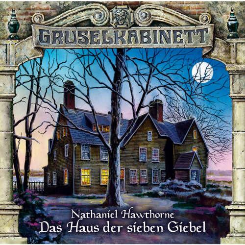Hoerbuch Gruselkabinett, Folge 93: Das Haus der sieben Giebel - Nathaniel Hawthorne - Dagmar von Kurmin