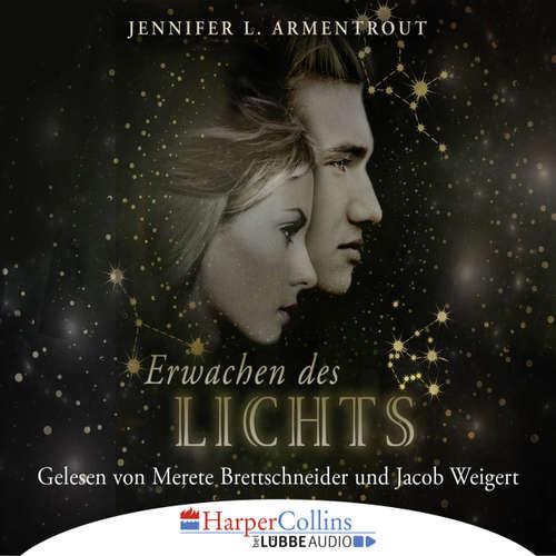 Hoerbuch Erwachen des Lichts - Götterleuchten 1 - Jennifer L. Armentrout - Jacob Weigert
