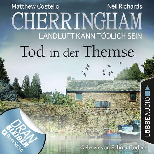Hoerbuch Cherringham - Landluft kann tödlich sein, Folge 29: Tod in der Themse - Matthew Costello - Sabina Godec
